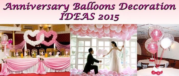 Anniversary balloons decoration ideas 2015 aashitjagma 39 s for Room decor ideas for anniversary