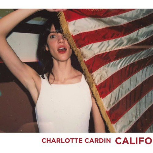 Charlotte Cardin - California ( Edit ITMPROD Remix By Arms - B )