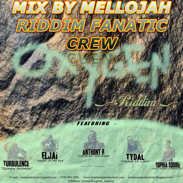 Oxygen Riddim (raster one productions) Mix By MELLOJAH RIDDIM FANATIC CREW