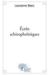 Acheter écrits schizophréniques