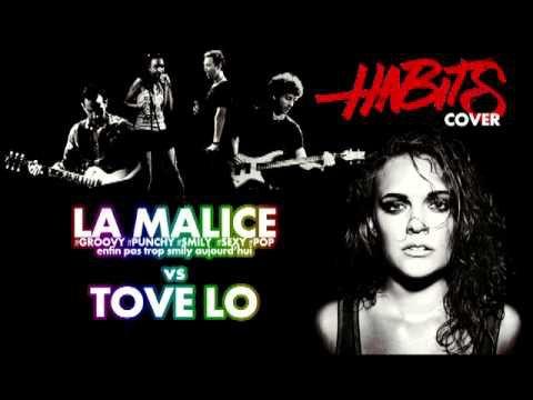Tove Lo - Habits (Stay high) (par LA MALICE le duo qui peace and love)