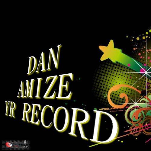 DAN ( Amizé ) YR - RECORD Et YR - PROD 2016