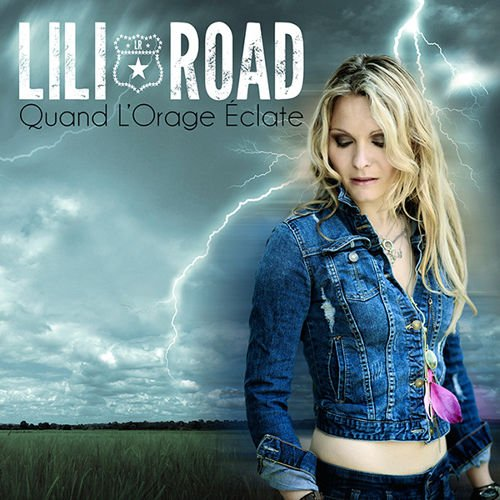 LILI ROAD • Quand L'orage Éclate (Pop Version)