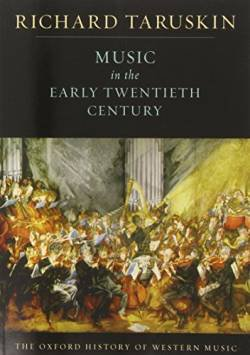 Music in the Early Twentieth Century: The Oxford History of Western Music free ebook