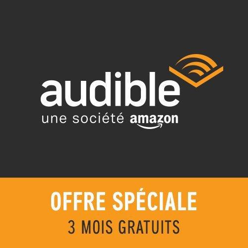 Offre spéciale Amazon Premium : Offre d'essai Audible 3 mois: Amazon.fr: Bienvenue