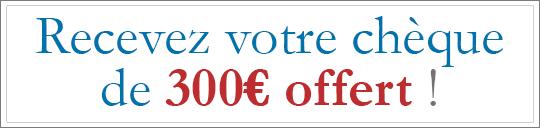Chèque de 300€