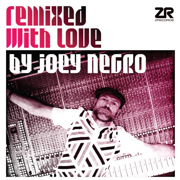 Various Artists - Remixed With Love By Joey Negro