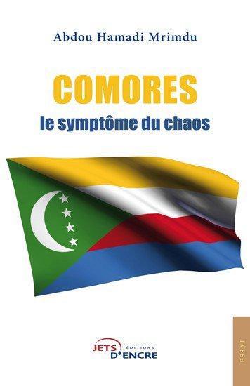 Comores, le symptôme du chaos - Jets d'Encre