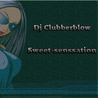 dj clubberblow sweet-senssation