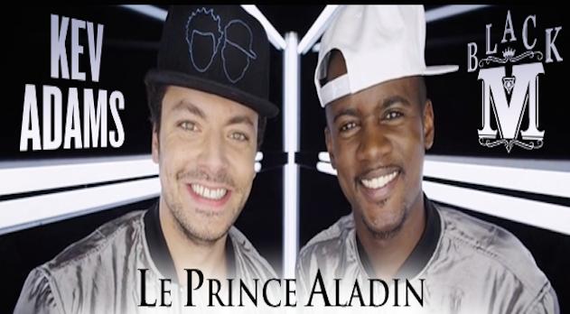"""Black M et Kev Adams ensemble pour le clip du titre """" Le prince Aladin """""""