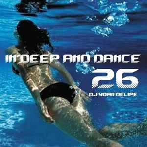 @YoanDelipe ''In Deep and Dance 26''