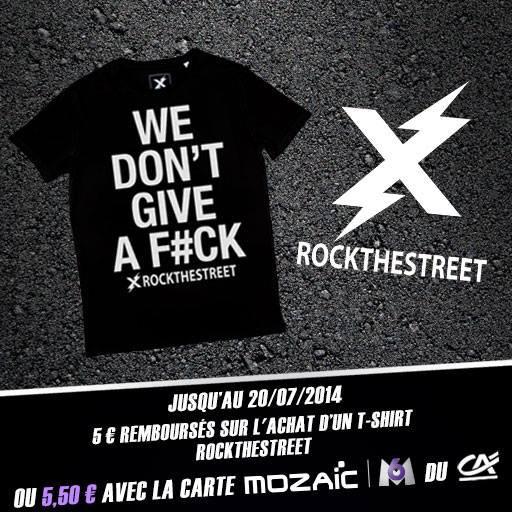 Bon plan : 5,50¤ remboursés pour un T-Shirt ROCK THE STREET !