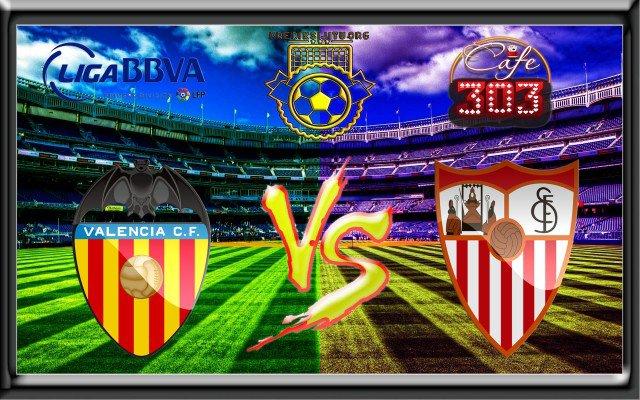 Prediksi Skor Valencia Vs Sevilla 21 Oktober 2017 | Prediksi Jitu