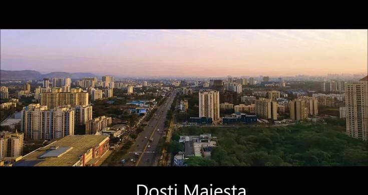 Dosti Majesta in Thane