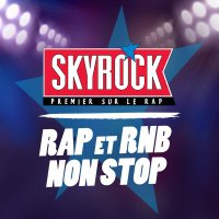 Skyrock - Emissions - Rap & RnB Non STOP