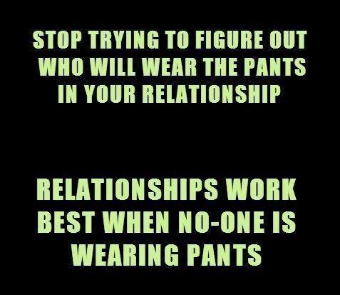 RELATIONSHIPS WORKS BETTER....WHEN....