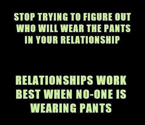RELATIONSHIPS WORKS BETTER....WHEN....