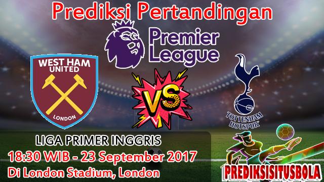 Prediksi West Ham United VS Tottenham Hotspur 23 September 2017