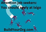 Attention job seekers: You should apply at Ixigo
