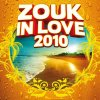 ·•●★* ZOUK IN LOVE 2010 - Blog Music de Whyley-Officiel - Whyley