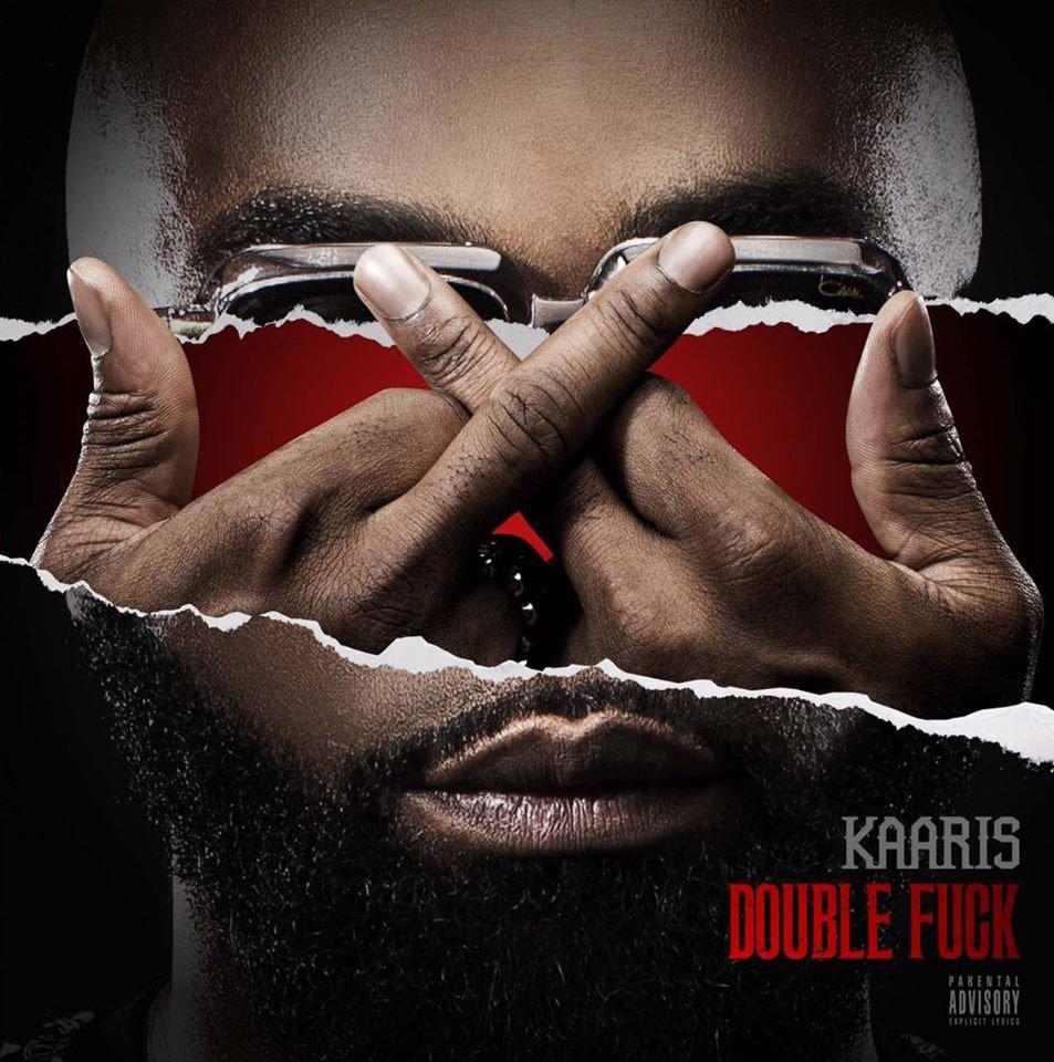 """Kaaris dévoile la cover de sa mixtape """" Double fuck """""""