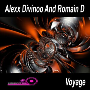 Alexx Divinoo And Romain D Voyage DigitalSound Records