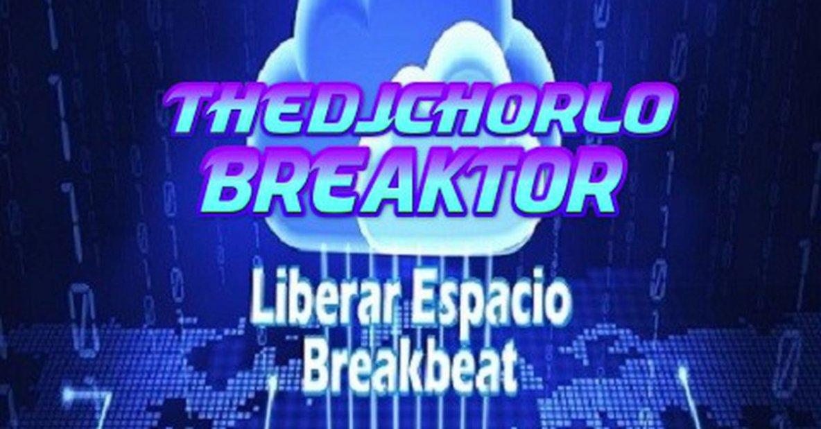 Liberar Espacio Breakbeat