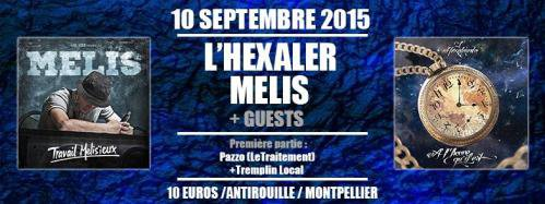 HEXALER - MELIS & LACLASSIC - PAZZO - TREMPLIN LOCAL@MONTPELLIER