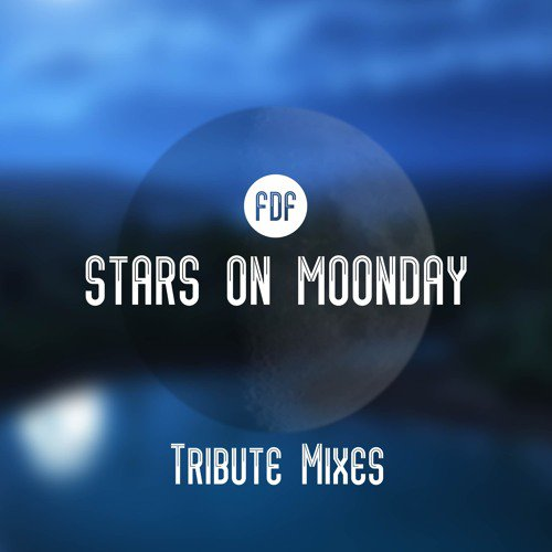 Stars On Moonday (Tribute Mixes)