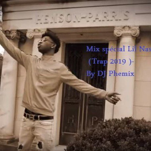 Mix Spécial Lil Nas X (Trap 2019 )- By DJ Phemix