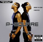 P-Square «Best of » : All Great songs mixed by DJ Roby fromParma