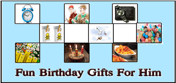 Fun Birthday Gifts For Him - Birthday gifts ideas