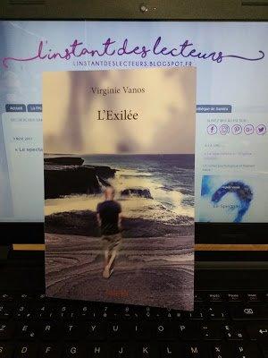 l'instant des lecteurs: « L'Exilée » - Virginie VANOS
