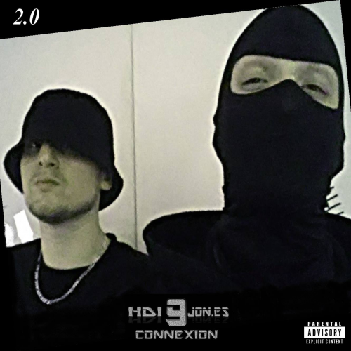 "9 Connexion (HDI MC/JonEs) Mixtape ""2.0"""