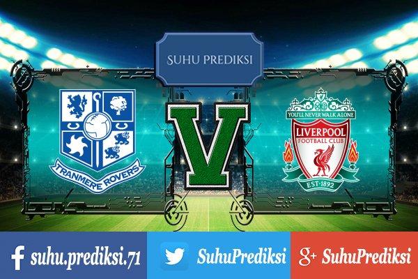 Prediksi Bola Tranmere Rovers Vs Liverpool 13 Juli 2017