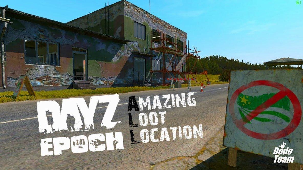 DayZ Epoch - All Amazing Loot Location