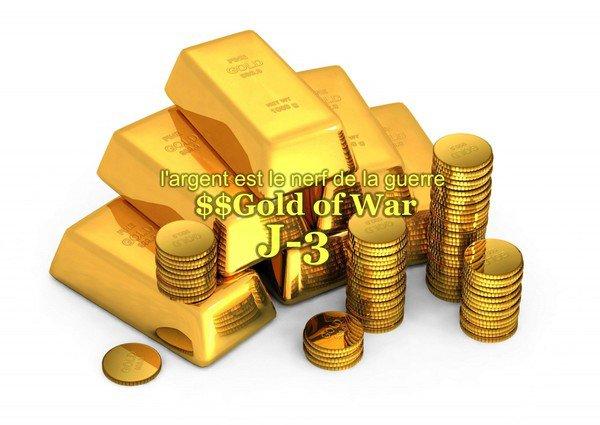 $$Gold of War: J-3! ^_^