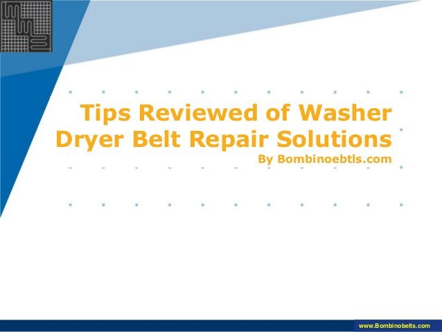 Tips Reviewed of Washer Dryer Belt Repair Solutions