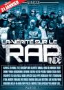 DVD LA VÉRITÉ SUR LE RAP INDÉPENDANT TOUJOURS DISPO A 12 EUROS - SINOX ( ALBUM DISPO au 06.11.58.22.55 ou sur...