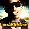 """Disponible sur i-tunes Téléchargez le titre"""" Lui Faire Decouvrir"""" sur iTunes :"""