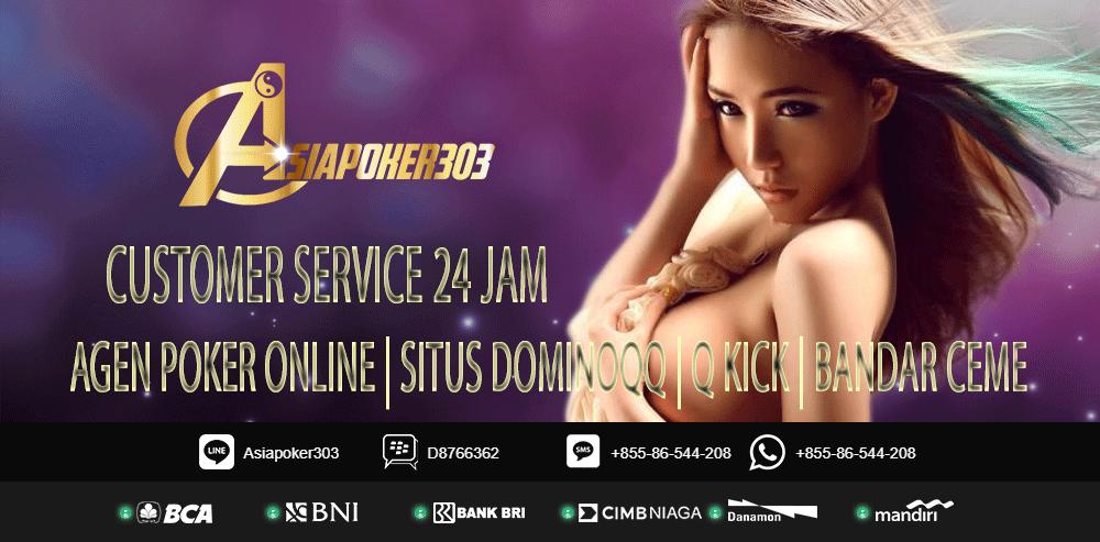 Agen Poker Online Indonesia Terbaik | Bandar Poker | Asiapoker303