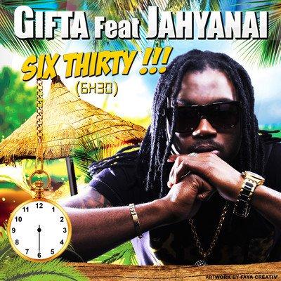 Gifta feat Jahyanai_Six Thirty   #GIFTA  #JAHYANAI  #DANCEHALL  #97  #GWADA  #971  #MADA  #972  #GAYANA  #973