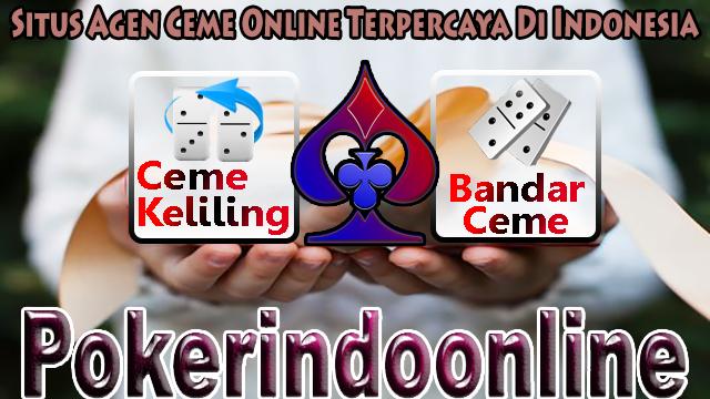 Situs Agen Ceme Online Terpercaya Di Indonesia