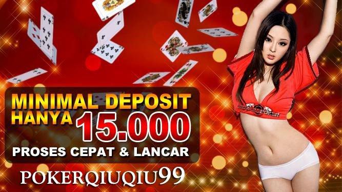 Kelebihan Dari Situs Poker Qiu Qiu Indonesia Populer