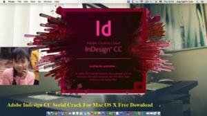 Adobe Indesign CC 2018 Cracked Serial For Mac OSX Full Download | Crack4Mac