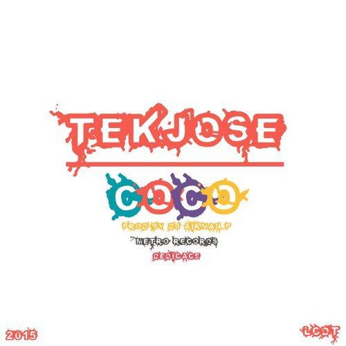 TekJOse Coco (Prod By Dj Airman P)