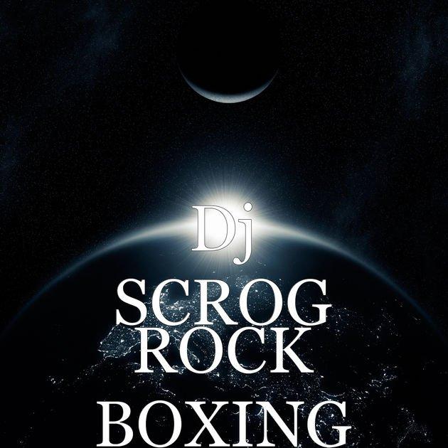 Single Dj-Scrog / Rock Boxing de Dj-Scrog (2018)