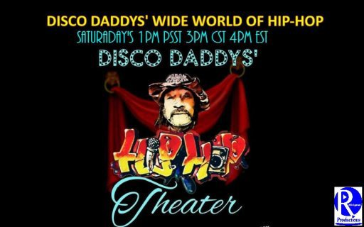 DISCO DADDYS' WIDE WORLD OF HIP-HOP EP 2 - SPYDER D AND GEECHIE DAN