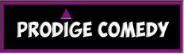 Prodige Comedy - Site Officiel - Rire c'est bon pour la santé; à consommer sans modération - Accueil