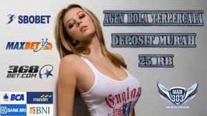 Agen Bola Terpercaya Deposit Murah 25 rb | Main303